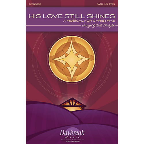 Daybreak Music His Love Still Shines (A Musical for Christmas) PREV CD Arranged by Keith Christopher