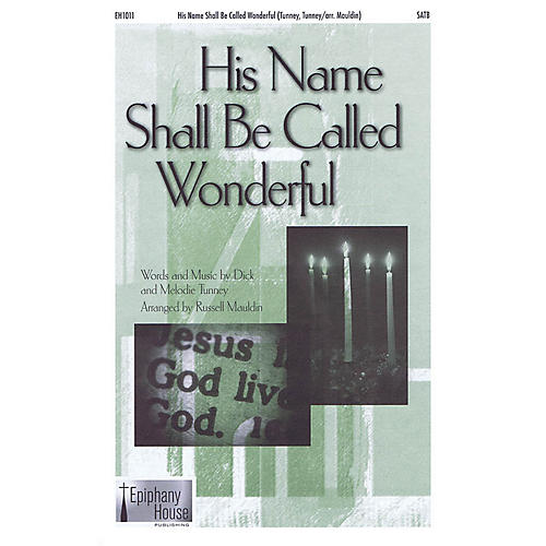 Epiphany House Publishing His Name Shall Be Called Wonderful CD ACCOMP Arranged by Russell Mauldin