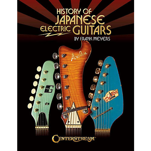 Centerstream Publishing History Of Japanese Electric Guitars