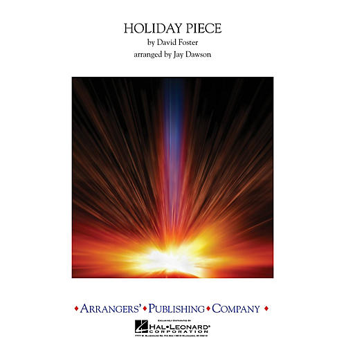 Arrangers Holiday Piece Concert Band Level 4 Arranged by Jay Dawson