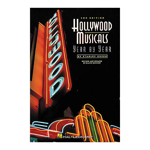 Hal Leonard Hollywood Musicals Year by Year - 2nd Edition