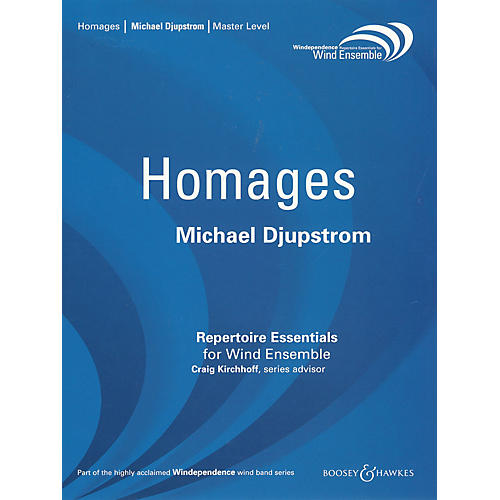 Boosey and Hawkes Homages (for Wind Ensemble - Score Only) Concert Band Level 4 Composed by Michael Djupstrom