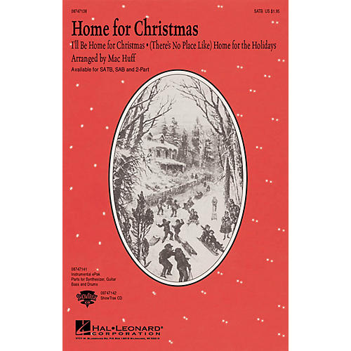 Hal Leonard Home for Christmas (Medley) ShowTrax CD Arranged by Mac Huff