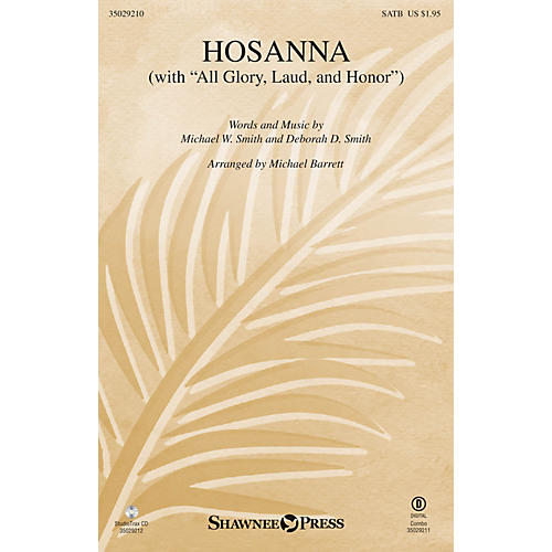 Shawnee Press Hosanna (with All Glory, Laud And Honor  StudioTrax CD) Studiotrax CD Arranged by Michael Barrett