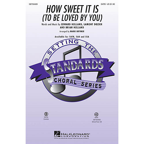 Hal Leonard How Sweet It Is to Be Loved by You SAB Arranged by Mark Brymer