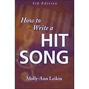 Hal Leonard How To Write A Hit Song