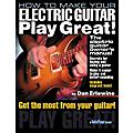 Hal Leonard How to Make Your Electric Guitar Play Great! Book thumbnail