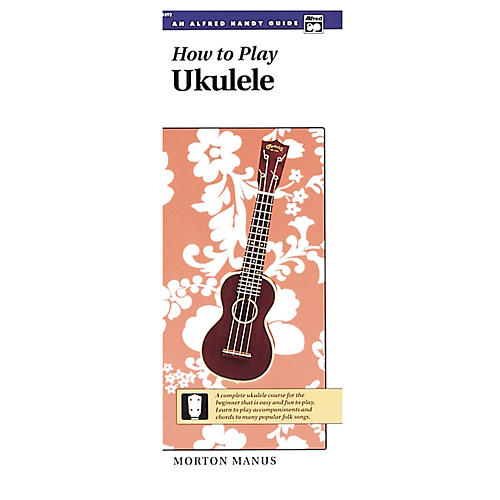 Alfred How to Play Ukulele Book