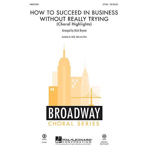 Hal Leonard How to Succeed in Business Without Really Trying (Choral Highlights) 2-Part arranged by Mark Brymer