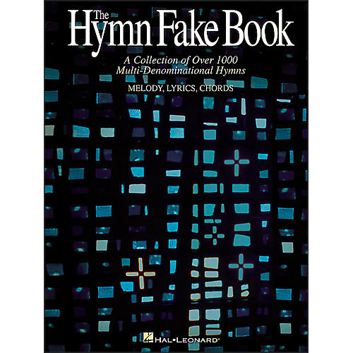 Hal Leonard Hymn Fake Book - Collection Of Over 1000 Multi-Denominational Hymns