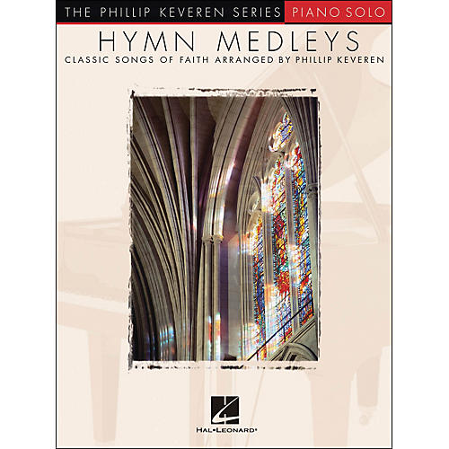 Hal Leonard Hymn Medleys - Piano Solo By Phillip Keveren Series-thumbnail