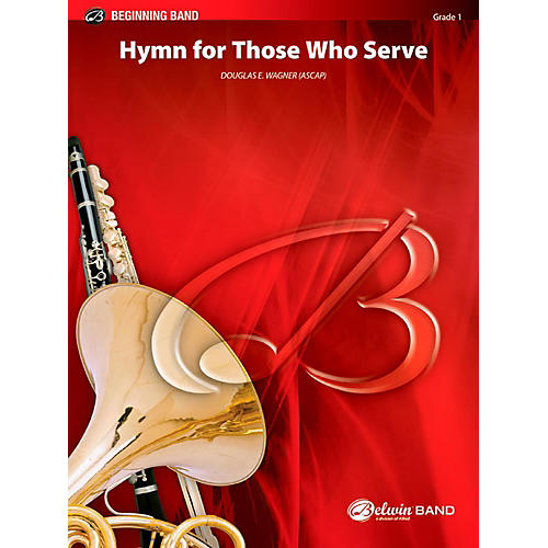 BELWIN Hymn for Those Who Serve Concert Band Grade 1 (Very Easy)-thumbnail