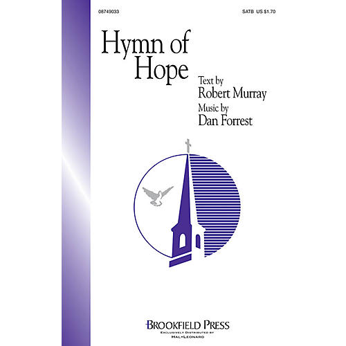 Brookfield Hymn of Hope SATB composed by Dan Forrest