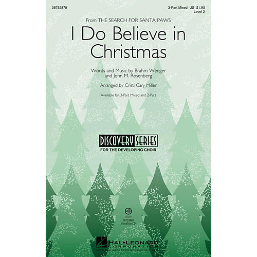 Hal Leonard I Do Believe in Christmas (Discovery Level 2) 3-Part Mixed arranged by Cristi Cary Miller