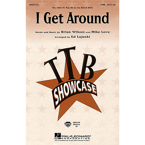 Hal Leonard I Get Around TTBB by Beach Boys arranged by Ed Lojeski