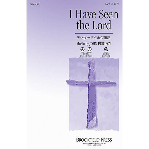 Brookfield I Have Seen the Lord CHOIRTRAX CD Composed by John Purifoy