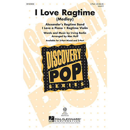 Hal Leonard I Love Ragtime (Medley Discovery Level 2) 2-Part arranged by Mac Huff
