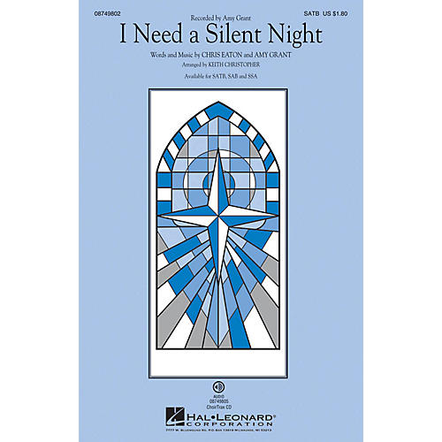 Hal Leonard I Need a Silent Night SAB by Amy Grant Arranged by Keith Christopher
