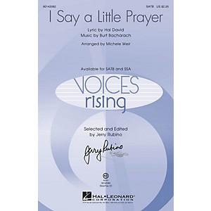 Hal Leonard I Say a Little Prayer SATB by Dionne Warwick arranged by Michel... by Hal Leonard
