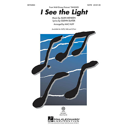 Hal Leonard I See the Light (from Walt Disney Pictures' Tangled) SATB arranged by Mac Huff
