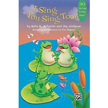 Alfred I Sing, You Sing, Too! Book & CD