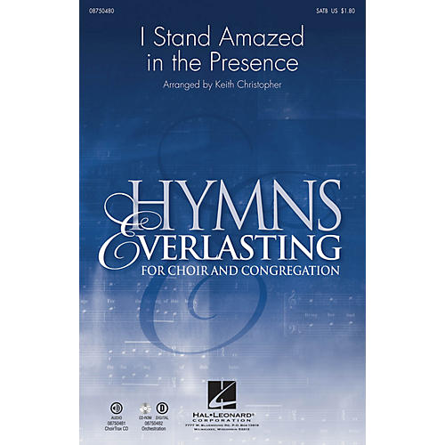 Hal Leonard I Stand Amazed in the Presence SATB arranged by Keith Christopher