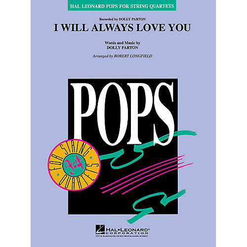 Hal Leonard I Will Always Love You Pops For String Quartet Series Arranged by Robert Longfield