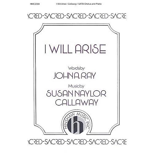 Hinshaw Music I Will Arise SATB composed by Susan Naylor Callaway