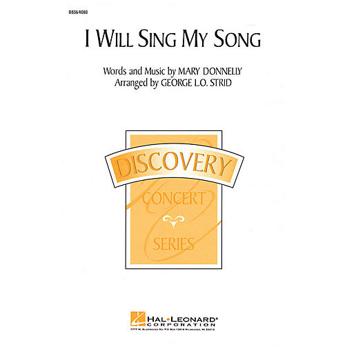 Hal Leonard I Will Sing My Song 2-Part arranged by George L.O. Strid