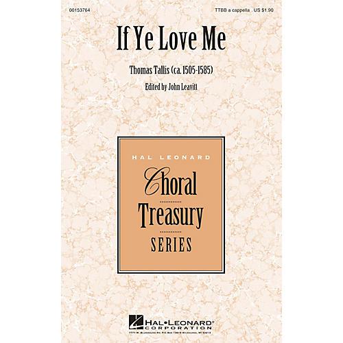Hal Leonard If Ye Love Me TTBB A Cappella composed by Thomas Tallis