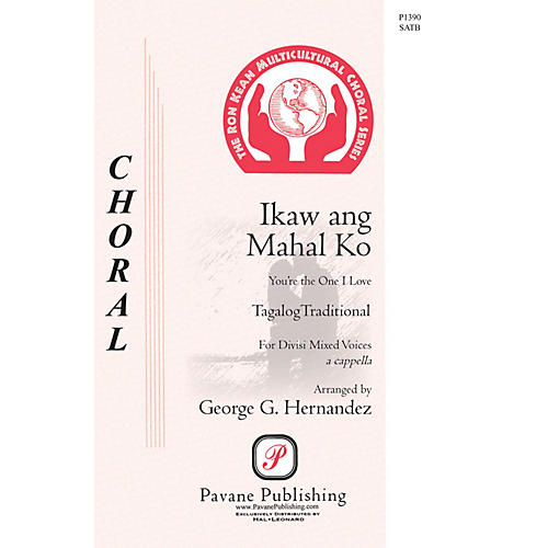 Pavane Ikaw Ang Mahal Ko (You're the One that I Love) SATB a cappella arranged by George Hernandez