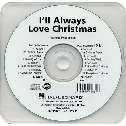 Hal Leonard I'll Always Love Christmas - Performance CD