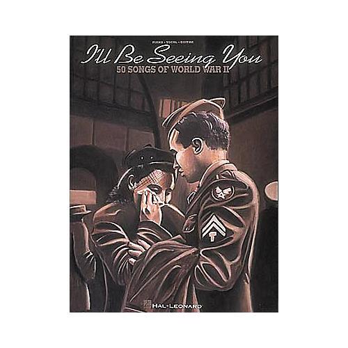 Hal Leonard I'll Be Seeing You: 50 Songs Of World War II-thumbnail