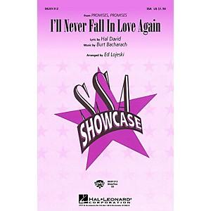 Hal Leonard I'll Never Fall in Love Again SSA by Dionne Warwick arranged by... by Hal Leonard