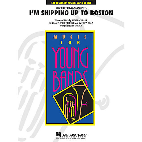 Hal Leonard I'm Shipping Up To Boston - Young Concert Band Series Level 3-thumbnail