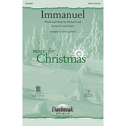 Daybreak Music Immanuel SAB by Michael Card Arranged by John Purifoy