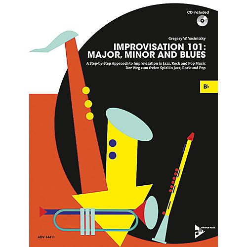 ADVANCE MUSIC Improvisation 101: Major, Minor, and Blues B-flat Instruments Book & CD-thumbnail