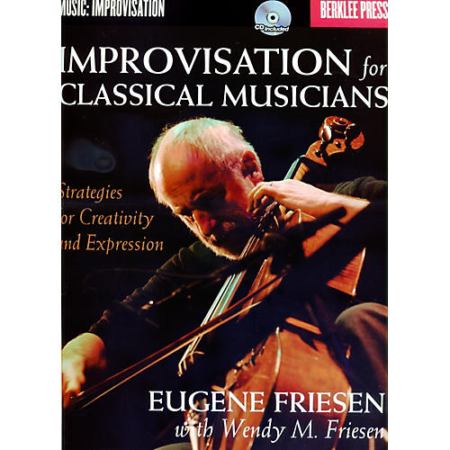 Berklee Press Improvisation For Classical Musicians - Berklee Press Book/CD