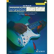 Schott Improvising Blues Guitar Guitar Series Softcover with CD Written by John Wheatcroft