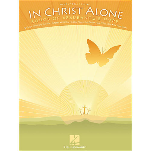 Hal Leonard In Christ Alone - Songs Of Assurance & Hope arranged for piano, vocal, and guitar (P/V/G)