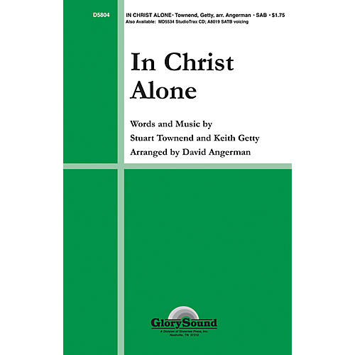 Shawnee Press In Christ Alone SAB arranged by David Angerman