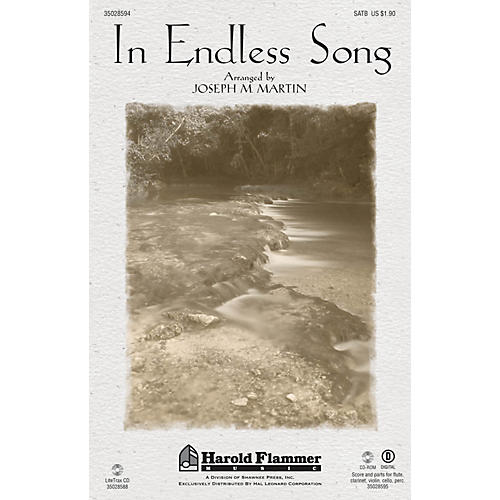 Shawnee Press In Endless Song SATB arranged by Joseph M. Martin