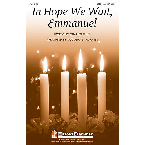 Shawnee Press In Hope We Wait, Emmanuel SATB, ACCOMP WITH OPT. PERCUSS arranged by Douglas E. Wagner