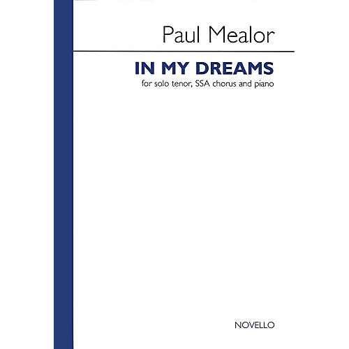 Novello In My Dreams SSA Composed by Paul Mealor