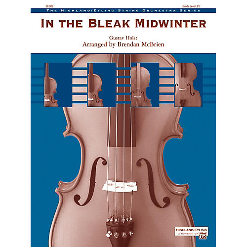 Alfred In the Bleak Midwinter String Orchestra Grade 2.5 Set