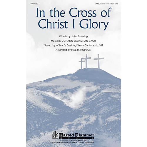 Shawnee Press In the Cross of Christ I Glory SATB arranged by Hal Hopson