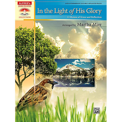 Alfred In the Light of His Glory Late Intermediate/Early Advanced Piano Book-thumbnail