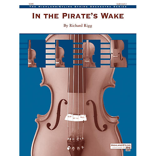 Alfred In the Pirate's Wake String Orchestra Grade 2 Set