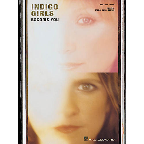 Hal Leonard Indigo Girls - Become You Piano, Vocal, Guitar Songbook-thumbnail