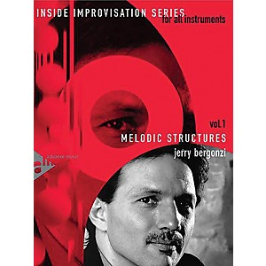 ADVANCE MUSIC Inside Improvisation Series, Vol. 1: Melodic Structures Melod... by ADVANCE MUSIC